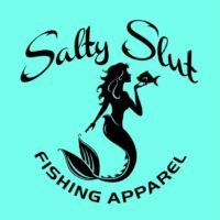 Salty Slut Fishing Apparel